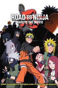 Road to Ninja: Naruto the Movie (2012)