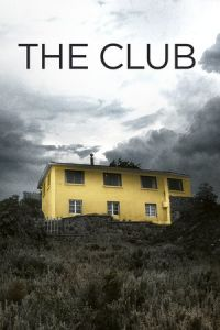 The Club (El Club) (2015)