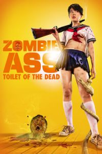 Zombie Ass: The Toilet of the Dead (Zonbi asu) (2011)