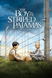 The Boy in the Striped Pajamas (The Boy in the Striped Pyjamas) (2008)