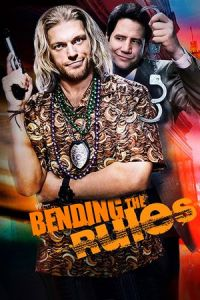 Bending the Rules (2012)