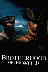 Brotherhood of the Wolf (Le pacte des loups) (2001)