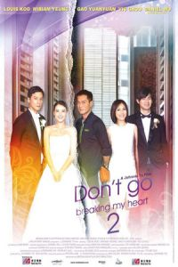 Don't Go Breaking My Heart 2 (Dan sun nam nui 2) (2014)