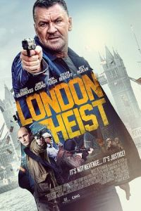London Heist (Gunned Down) (2017)