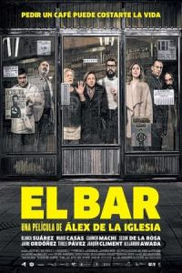 The Bar (El bar) (2017)