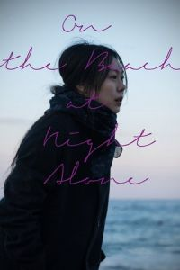 Nonton On the Beach at Night Alone (Bamui haebyun-eoseo honja) (2017) Film Subtitle Indonesia Streaming Movie Download Gratis Online