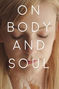 On Body and Soul (Teströl és lélekröl) (2017)