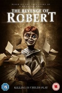 The Revenge of Robert the Doll (The Legend of Robert the Doll) (2018)