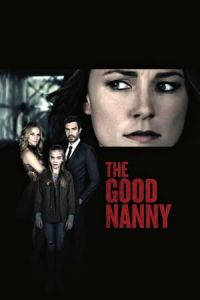 The Good Nanny (Nanny's Nightmare) (2017)