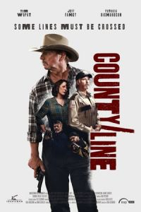 Nonton County Line (2017) Film Subtitle Indonesia Streaming Movie Download Gratis Online