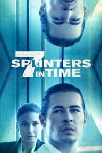 7 Splinters in Time (2018)