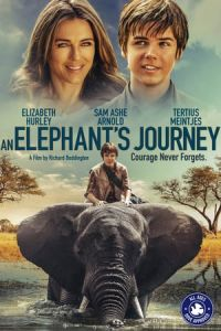 An Elephant's Journey (Phoenix Wilder and the Great Elephant Adventure) (2017)