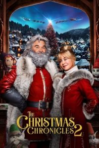 The Christmas Chronicles 2 (The Christmas Chronicles: Part Two) (2020)