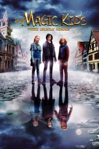 The Magic Kids: Three Unlikely Heroes (Die Wolf-GAng) (2020)