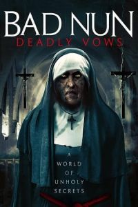 Bad Nun: Deadly Vows (The Watcher 2) (2020)
