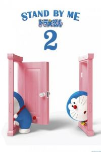 Nonton Stand by Me Doraemon 2 (2020) Film Subtitle Indonesia Streaming Movie Download Gratis Online