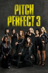 Nonton Pitch Perfect 3 (2017) — HD BluRay